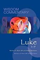 Luke 1-9 (Series: Wisdom Commentary) (Hardcover)