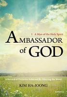 Ambassador of God - 하나님의 대사 1 (영문판)