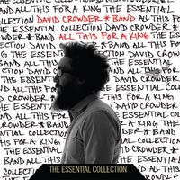 David Crowder Band - All This For A King: The Essential Collection (CD)