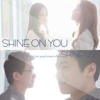 SHINE US - Shine On You (CD)