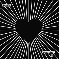 Passion - Whole Heart (CD)