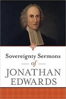 Sovereignty Sermons of Jonathan Edwards (PB)