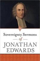 Sovereignty Sermons of Jonathan Edwards (PB)