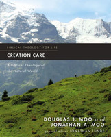 Creation Care: A Biblical Theology of the Natural World (PB)