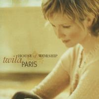 Twila Paris : 더 하우스 오브 워십(CD)